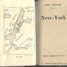 Libros antiguos: NEW-YORK. PAUL MORAND. 1930. Lote 16313112