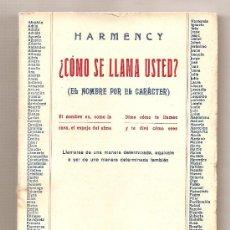 Libros antiguos: ¿CÓMO SE LLAMA USTED? .- HARMENCY. Lote 26331449