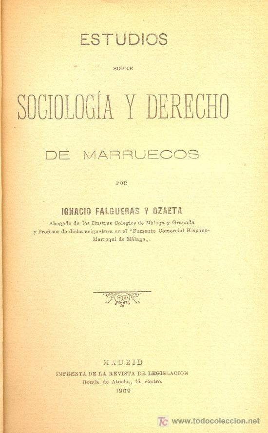 IGNACIO FALGUERAS OZAETA. ESTUDIOS SOBRE SOCIOLOGÍA Y DERECHO DE MARRUECOS. MADRID, 1909 (Libros Antiguos, Raros y Curiosos - Historia - Otros)