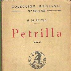 Libros antiguos: COLECCION UNIVERSAL N653 Y 654 PETRILLA NOVELA 1922 EN CALPE. Lote 11991170