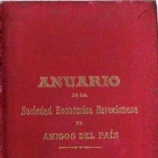 Libros antiguos: ANUARIO DE LA SOCIEDAD ECONÓMICA BARCELONESA DE AMIGOS DEL PAÍS - 1901. Lote 26597593