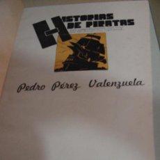 Libros antiguos: 1936.- PIRATERIA. HISTORIA DE PIRATAS. LOS AVENTUREROS DEL MAR EN LA AMÉRICA CENTRAL. VALENZUELA. Lote 26976894