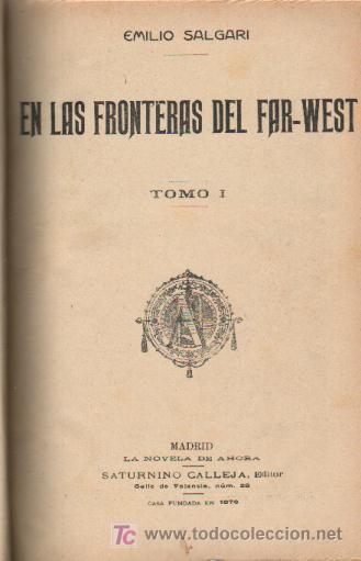 EN LAS FRONTERAS DEL FAR-WEST; LA CAZADORA DE CABELLERAS (Libros Antiguos, Raros y Curiosos - Literatura - Otros)