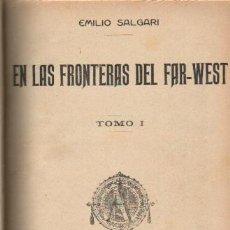 Libros antiguos: EN LAS FRONTERAS DEL FAR-WEST; LA CAZADORA DE CABELLERAS . Lote 7394216