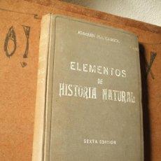 Libros antiguos: ELEMENTOS DE HISTORIA NATURAL . JOAQUÍN PLA CARGOL. 1928.. Lote 7409671