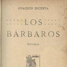 Libros antiguos: LOS BÁRBAROS. JOAQUÍN DICENTA. Lote 19474687