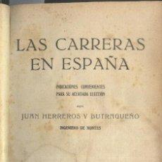 Libros antiguos: LAS CARRERAS EN ESPAÑA. JUAN HERREROS Y BUTRAGUEÑO. MADRID, CIRCA 1910.. Lote 19436324