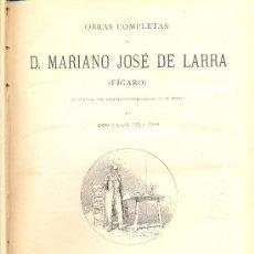 Libros antiguos: OBRAS COMPLETAS DE MARIANO JOSÉ DE LARRA - 1886. Lote 23326834