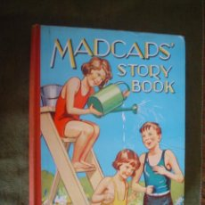 Libros antiguos: MADCAPS´ STORY BOOK. Lote 16517502