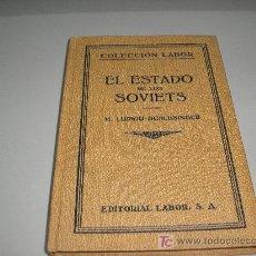 Libros antiguos: EL ESTADO DE LOS SOVIETS (LUDWIG SCHLESINGER). Lote 27161342