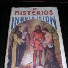 Libros antiguos: LOS MISTERIOS DE LA INQUISICION POR M.V. DE FEREAL. EDICION ILUSTRADA, BARCELONA CASA MAUCCI 1910. Lote 10059862