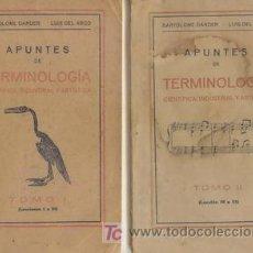 Libros antiguos: 1927 APUNTES DE TERMINOLOGIA CIENTIFICA DOS TOMOS. Lote 22254915