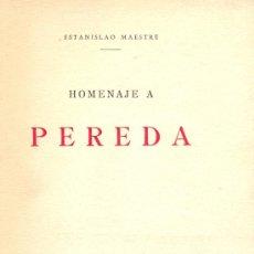 Libros antiguos: ESTANISLAO MAESTRE. HOMENAJE A PEREDA. MADRID, 1935. DEDICATORIA AUTÓGRAFA.. Lote 7595598