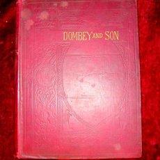 Libros antiguos: DOMBAY AND SON.CHARLES DICKENS.FINALES DEL SIGLO XIX.GRABADOS. Lote 25258746