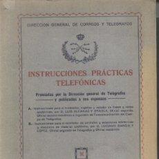 Libros antiguos: INSTRUCCIONES PRÁCTICAS TELEFÓNICAS. 1923.. Lote 13448432