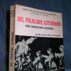 Libros antiguos: DEL FOLKLORE ASTURIANO - AURELIO DE LLANO ROZA DE AMPUDIA.. Lote 26955840
