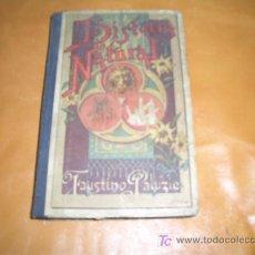Libros antiguos: LA HISTORIA NATURAL EXPLICADA A LOS NIÑOS . Lote 7713058