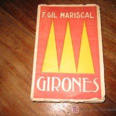 Libros antiguos: GIRONES F.GIL MARISCAL IMPRENTA DE JUAN PUEYO MADRID 1921. Lote 7722271