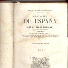 Libros antiguos: HISTORIA DE ESPAÑA PADRE MARIANA 1852 2TOMOS. Lote 10389275