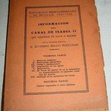 Libros antiguos: INFORMACION DEL CANAL DE ISABEL II QUE ABASTECE DE AGUA A MADRID. EXPOSICIÓN IBEROAMERICANA DE SEV. Lote 26184811