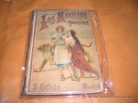 LOS MARTIRES POR CHATEAUBRIAND -CALLEJA- (Libros Antiguos, Raros y Curiosos - Bellas artes, ocio y coleccionismo - Otros)