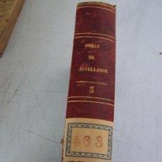 Libros antiguos: OBRAS DE GASPAR DE JOVELLANOS-TOMO III-MAD., 1845-ESTABLECIMIENTO TIPOGRÁFICO DE D. F. DE P. MELLADO. Lote 20681521