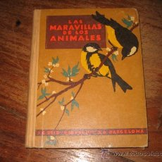 Libros antiguos: LAS MARAVILLAS DE LOS ANIMALES . Lote 7952353