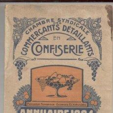 Libros antiguos: PASTELERIA COMMERCIANTS DETAILLANTS EN CONFISERIE ANUARIO 1924. Lote 10056278