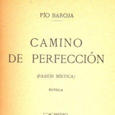 Libros antiguos: PIO BAROJA. CAMINO DE PERFECCIÓN. MADRID, 1913. Lote 7991342
