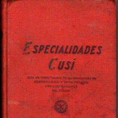 Libros antiguos: ESPECIALIDADES CUSI - 1935 - LABORATORIOS DEL NORTE DE ESPAÑA. Lote 26356435