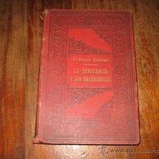 Libros antiguos: LA DEMOCRACIA Y LOS HACENDISTAS . Lote 8791530