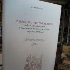 Libros antiguos: EUROPA HEAUTENTIMORUMENE, ES DECIR, QUE MÍSERAMENTE A SÍ MISMA SE ATORMENTA Y LAMENTA SU PROPIA DE. Lote 26833327