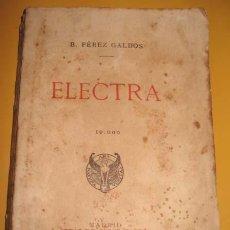 Libros antiguos: ANTIGUO LIBRO DE ELECTRA - PEREZ GALDÓS, BENITO - ESTUDIOS TIPOGRÁFICOS DE LA VIUDA E HIJOS DE M. TE. Lote 26274655