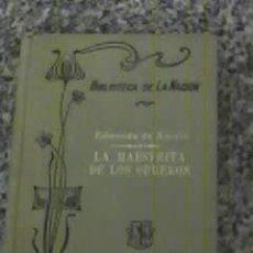 Libros antiguos: LA MAESTRITA DE LOS OBREROS - EDMUNDO DE AMICIS - BIBLIOTECA LA NACION (Nª 8) OFERTA!!!. Lote 26625498