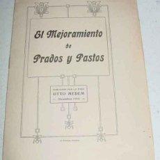 Libros antiguos: ANTIGUO LIBRETO EL MEJORAMIENTO DE PRADOS Y PASTOS - PUBLICADO POR LA CASA OTTO MEDEM - DICIEMBRE 19. Lote 8182602
