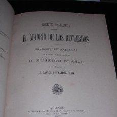Libros antiguos: ENRIQUE SEPULVEDA, EL MADRID DE LOS RECUERDOS, COLECCION DE ARTICULOS, MADRID 1897. Lote 8199850