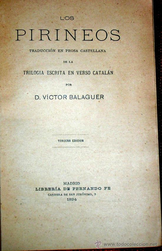 Libros antiguos: LOS PIRINEOS.VICTOR BALAGUER.MADRID 1894. - Foto 2 - 26405104