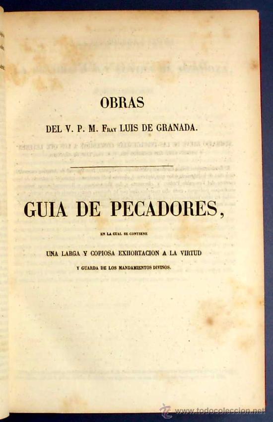 Libros antiguos: BIBL. DE AUTORES ESPAÑOLES. OBRAS DE FRAY LUIS DE GRANADA. 3 TOMOS. M. RIVADENEYRA ED, 1850/51/52. - Foto 4 - 23603962