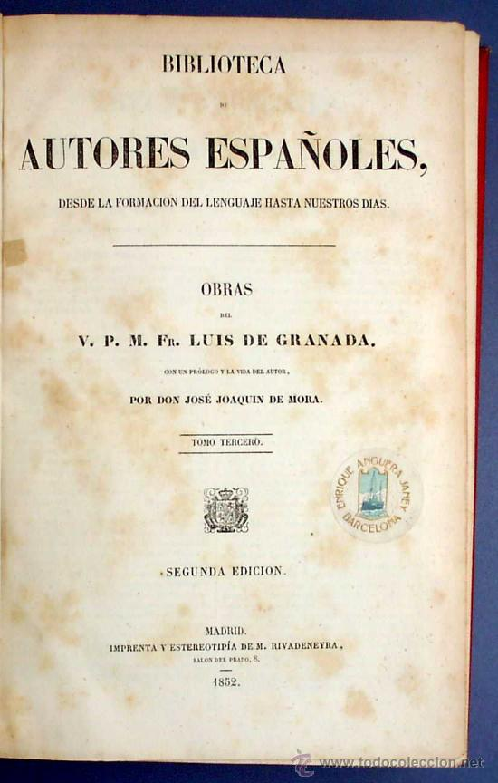 Libros antiguos: BIBL. DE AUTORES ESPAÑOLES. OBRAS DE FRAY LUIS DE GRANADA. 3 TOMOS. M. RIVADENEYRA ED, 1850/51/52. - Foto 7 - 23603962