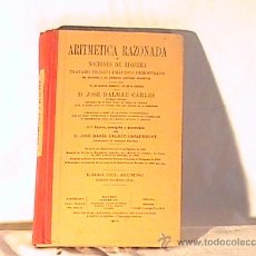 Libros antiguos: ANTIGUO LIBRO DE ARITMÈTICA RAZONADA. Lote 25486248