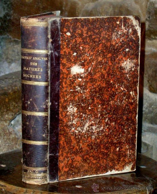 TRAITE D'ANALYSE DES MATIERES SUCREES.SIDERSKY.PARIS 1890. (Libros Antiguos, Raros y Curiosos - Ciencias, Manuales y Oficios - Otros)