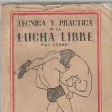 Alte Bücher - TECNICA Y PRACTICA DE LA LUCHA LIBRE, BADREC, AÑO 1951 - 8386063