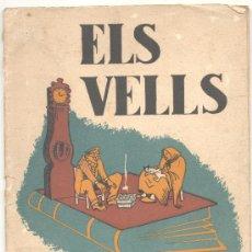 Libros antiguos: ELS VELLS FONT D'AFORISMES ALBERT MALUQUER 1935. Lote 23736921