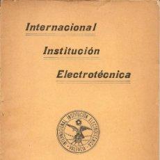 Libros antiguos: MECÁNICA APLICADA / INTERNACIONAL INSTITUCIÓN ELECTROTÉCNICA - 1912. Lote 21866895