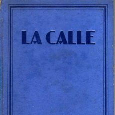 Libros antiguos: LA CALLE - COLECCIÓN JOYA - 1º EDICIÓN DICIEMBRE 1928. Lote 26924175