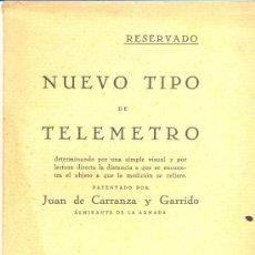 Libros antiguos: NUEVO TIPO DE TELÉMETRO, PATENTADO POR JUAN DE CARRANZA Y GARRIDO, 1927. FOLLETO.. Lote 8471382