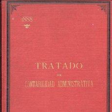 Libros antiguos: TRATADO DE CONTABILIDAD ADMINISTRATIVA 1888 ANTONIO TORRENTS Y MONNER. Lote 8485289