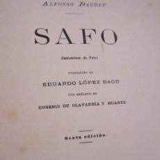 Libros antiguos: SAFO, COSTUMBRES DE PARIS- ALFONSO DAUDET-1904-MAD.- LIBRERÍA DE FERNANDO FÉ-TRA: EDU., LÓPEZ BAGO. Lote 23614306