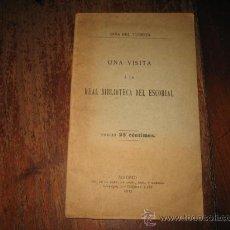 Libros antiguos: UNA VISITA A LA REAL BIBLIOTECA DEL ESCORIALGUIA DEL TURISTA 1913 29 PAG. Lote 8610642