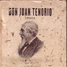 Libros antiguos: DON JUAN TENORIO. DRAMA RELIGIOSO FANTÁSTICO EN DOS PARTES. JOSÉ ZORRILLA, 1911. Lote 24290821